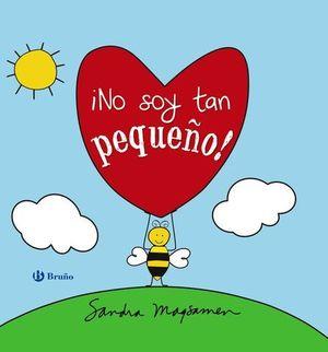 NO SOY TAN PEQUEÑO !