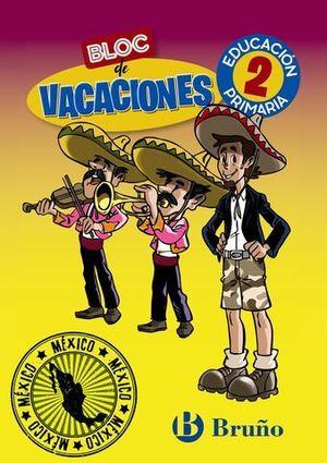 BLOC DE VACACIONES 2º EP  ED. 2020