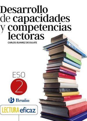 DESARROLLO DE CAPACIDADES Y COMPETENCIAS LECTORAS 2º ESO