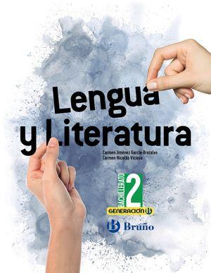 GENERACIÓN B LENGUA Y LITERATURA 2 BACHILLERATO