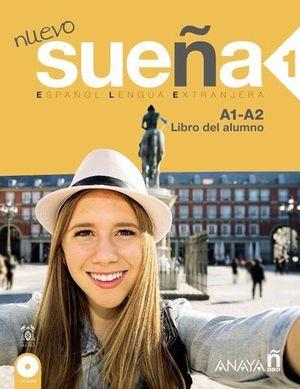 NUEVO SUEÑA 1 A1-A2 LIBRO DEL ALUMNO