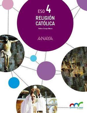 RELIGION CATOLICA 4º ESO APRENDER ES CRECER ED. 2016