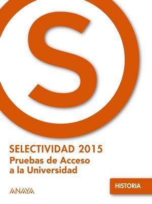 SELECTIVIDAD 2015 HISTORIA