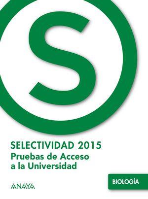 SELECTIVIDAD 2015 BIOLOGIA