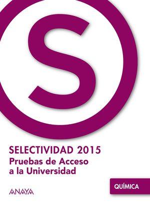 SELECTIVIDAD 2015 QUIMICA