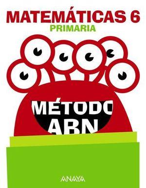 MATEMATICAS 6º EP METODO ABN APRENDER ES CRECER ED. 2016