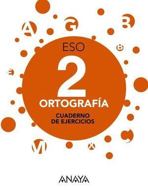 ORTOGRAFIA 2º ESO APRENDER ES CRECER ED. 2016