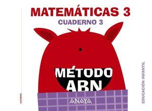 MATEMATICAS ABN INFANTIL 3 CUADERNO 3