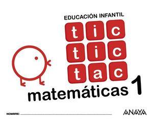 TIC TIC TAC 3 AÑOS MATEMATICAS 1  ED. 2017