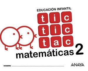 TIC TIC TAC 4 AÑOS MATEMATICAS 2  ED. 2017