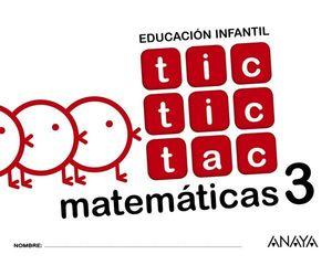TIC TIC TAC 5 AÑOS MATEMATICAS 3  ED. 2017