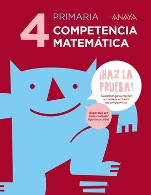 COMPETENCIA MATEMATICAS 4º EP SERIE HAZ LA PRUEBA  ED. 2017