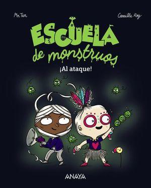 ESCUELA DE MONSTRUOS ¡ AL ATAQUE !