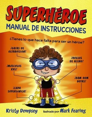 SUPERHEROE MANUAL DE INSTRUCCIONES