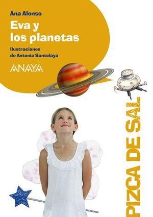 EVA Y LOS PLANETAS