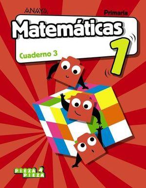 CUADERNO MATEMATICAS 1º EP  3º TRIMESTRE PIEZA A PIEZA ED. 2018