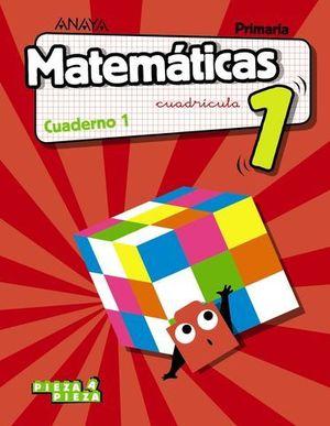CUADERNO MATEMATICAS 1º EP  1º TRIMESTRE CUADRICULA PIEZA A PIEZA 2018