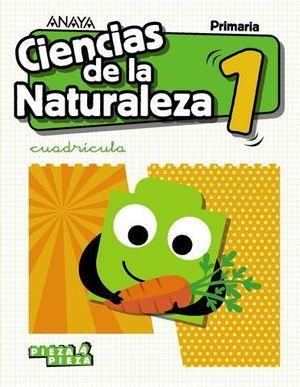 CIENCIAS DE LA NATURALEZA 1º EP CUADRICULA PIEZA A PIEZA ED. 2018