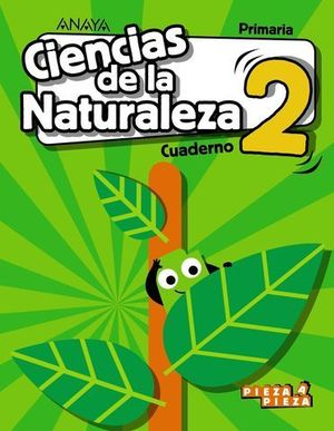 CUADERNO CIENCIAS NATURALEZA 2º EP PIEZA A PIEZA ED. 2018