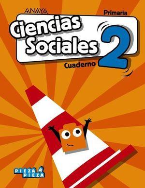CUADERNO CIENCIAS SOCIALES 2º EP PIEZA A PIEZA ED. 2018