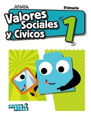 VALORES SOCIALES Y CIVICOS 1º EP PIEZA A PIEZA ED. 2018