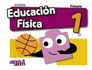 EDUCACION FISICA 1º EP PIEZA A PIEZA ED. 2018