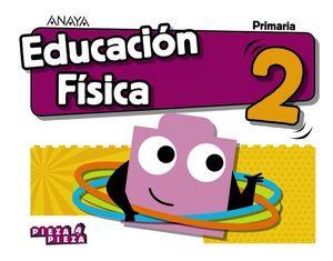 EDUCACION FISICA 2º EP PIEZA A PIEZA ED. 2018