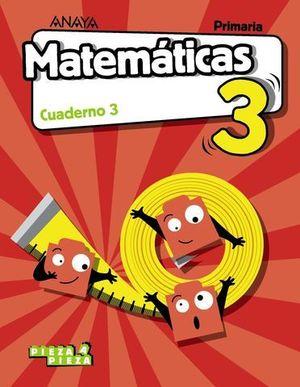 CUADERNO MATEMATICAS 3º EP  3º TRIMESTRE PIEZA A PIEZA ED. 2018