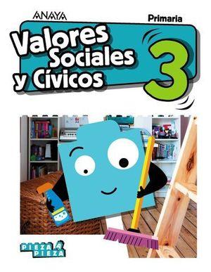 VALORES SOCIALES Y CIVICOS 3º EP PIEZA A PIEZA ED. 2018