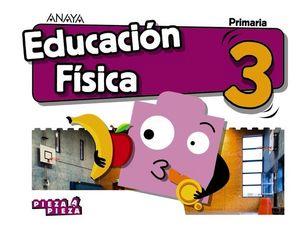 EDUCACION FISICA 3º EP PIEZA A PIEZA ED. 2018
