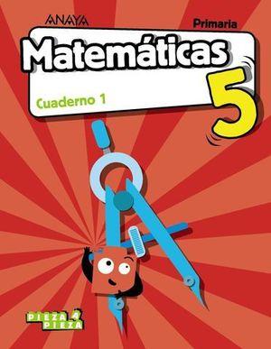 CUADERNO MATEMATICAS 5º EP  1º TRIMESTRE PIEZA A PIEZA ED. 2018