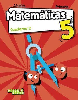 CUADERNO MATEMATICAS 5º EP  2º TRIMESTRE PIEZA A PIEZA ED. 2018