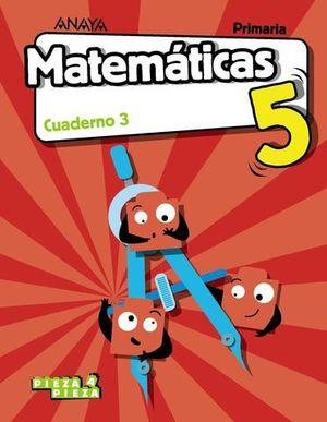 CUADERNO MATEMATICAS 5º EP  3º TRIMESTRES PIEZA A PIEZA ED. 2018