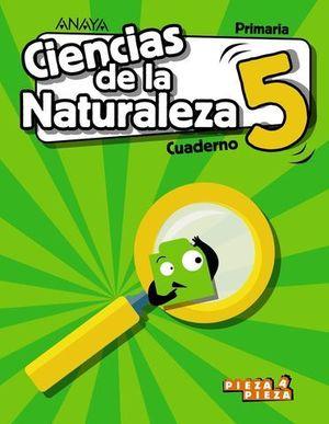 CUADERNO CIENCIAS NATURALEZA 5º EP PIEZA A PIEZA ED. 2018