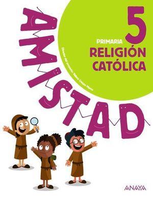 RELIGION CATOLICA 5º EP AMISTAD PIEZA A PIEZA ED. 2018