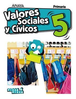 VALORES SOCIALES Y CIVICOS 5º EP PIEZA A PIEZA ED. 2018