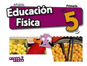 EDUCACION FISICA 5º EP PIEZA A PIEZA ED. 2018