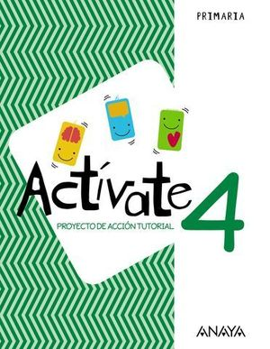 PROYECTO DE ACCION TUTORIAL 4º EP ACTIVATE ED. 2018