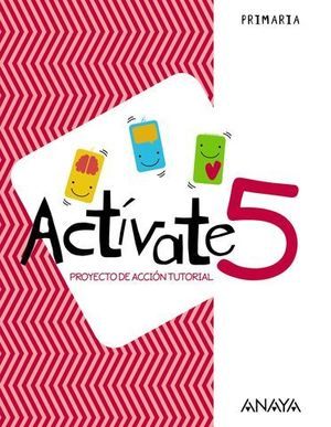 PROYECTO DE ACCION TUTORIAL 5º EP ACTIVATE ED. 2018