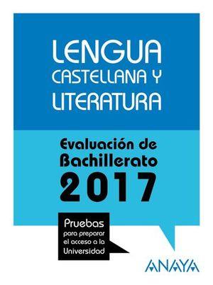SELECTIVIDAD 2017 LENGUA CASTELLANA Y LITERATURA