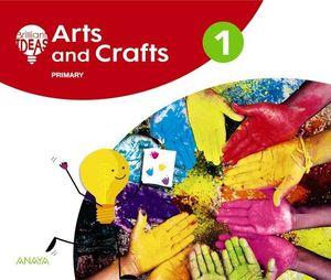ARTS AND CRAFTS 1º EP BRILLIANT IDEAS ED. 2018