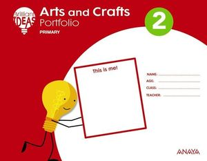 ARTS AND CRAFTS 2º EP BRILLIANT IDEAS ED. 2018
