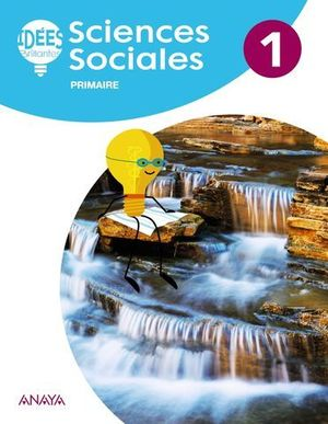 SCIENCES SOCIALES 1º EP IDEES BRILLANTES ( FRANCES ) ED. 2018