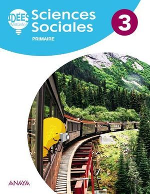 SCIENCES SOCIALES 3º EP IDEES BRILLANTES ( FRANCES ) ED. 2018