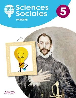 SCIENCES SOCIALES 5º EP IDEES BRILLANTES ( FRANCES ) ED. 2018