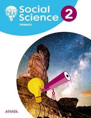 SOCIAL SCIENCE 2º EP BRILLIAN IDEAS ED. 2018