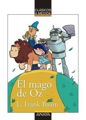 EL MAGO DE OZ.  CLASICOS A MEDIDA