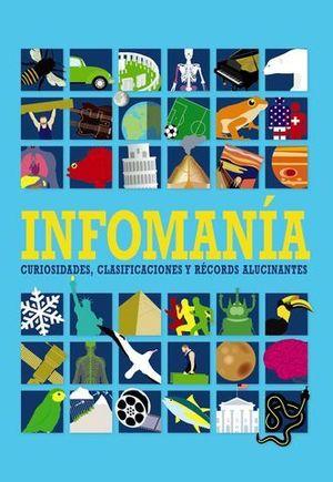 INFOMANIA.  CURIOSIDADES Y RECORDS ALUCINANTES