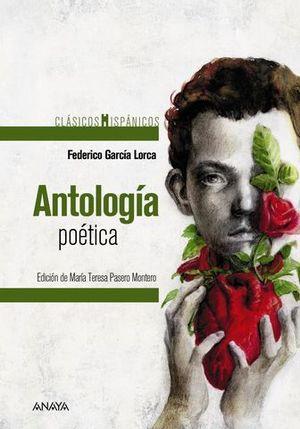 ANTOLOGIA POETICA.  CLASICOS HISPANICOS