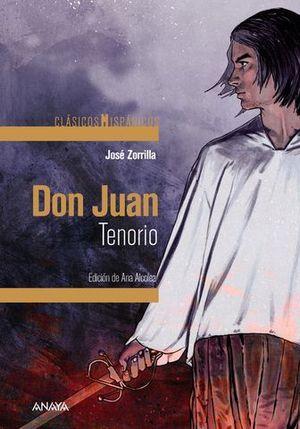 DON JUAN TENORIO.  CLASICOS HISPANICOS